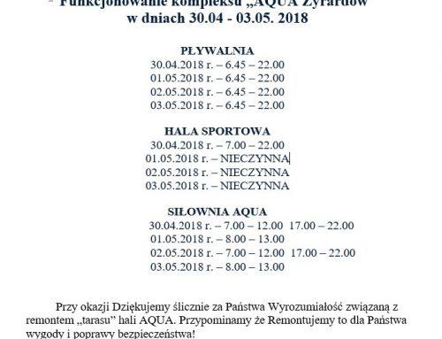 """Funkcjonowanie Kompleksu """"AQUA Żyrardów"""" w dniach 30.04 – 03.05.2018 r. !"""