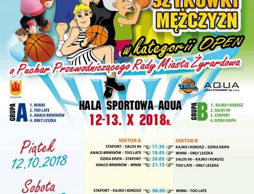V Turniej Koszykówki Mężczyzn w kategorii OPEN o Puchar Przewodniczącego Rady Miasta